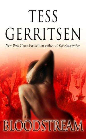 Tess Gerritsen Bloodstream