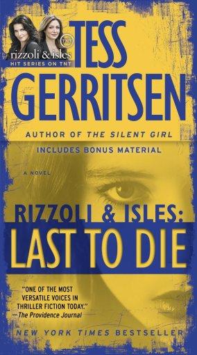 Tess Gerritsen Last To Die