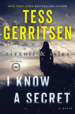 Tess Gerritsen I Know A Secret
