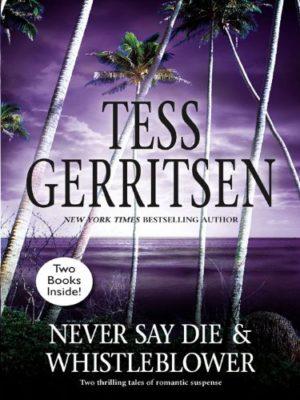 Tess Gerritsen Whistleblower