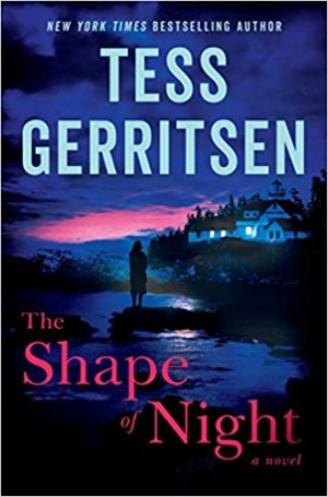 Tess Gerritsen The Shape Of Night